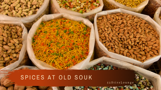 Spices Everywhere at Old Souk - 52 Stirs Lounge