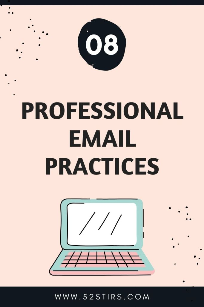 Professional Email Practices - 52StirsLounge