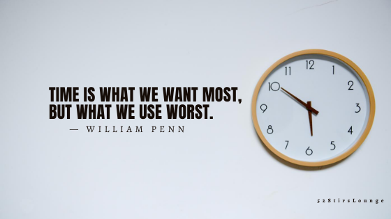 The 'How' of Time Management - 52StirsLounge