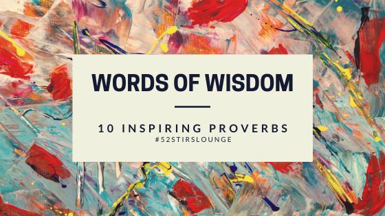 TIP: Ten Inspiring Proverbs