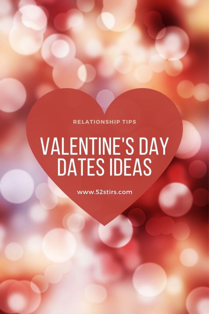6 Unusual Ways to Leverage Your Valentines Date - 52StirsLounge