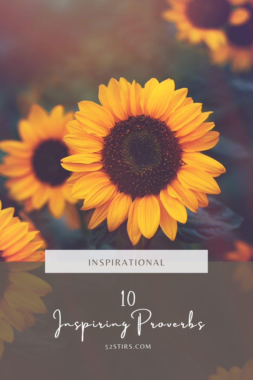 10 Inspiring Proverbs - 52StirsLounge