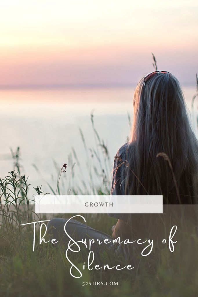 The Supremacy of Silence - 52StirsLounge