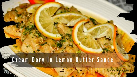 Easy Cream Dory Recipe - 52StirsLounge