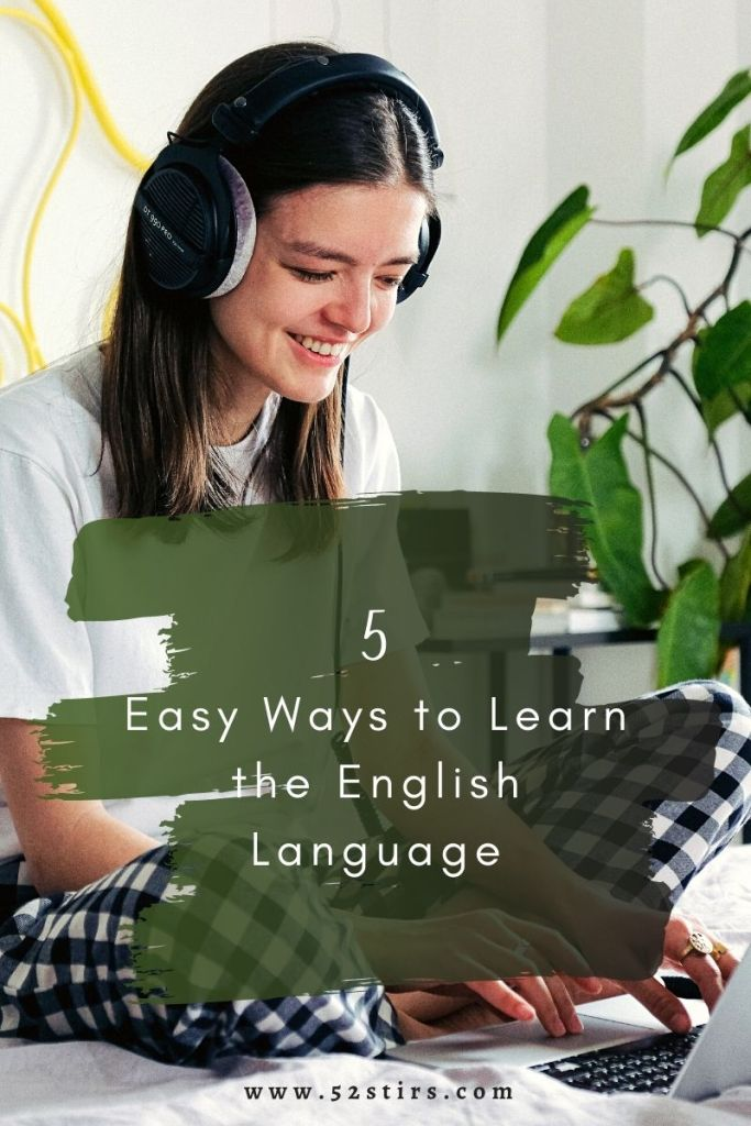 Easy Ways to learn the English Language - 52Stirs.com