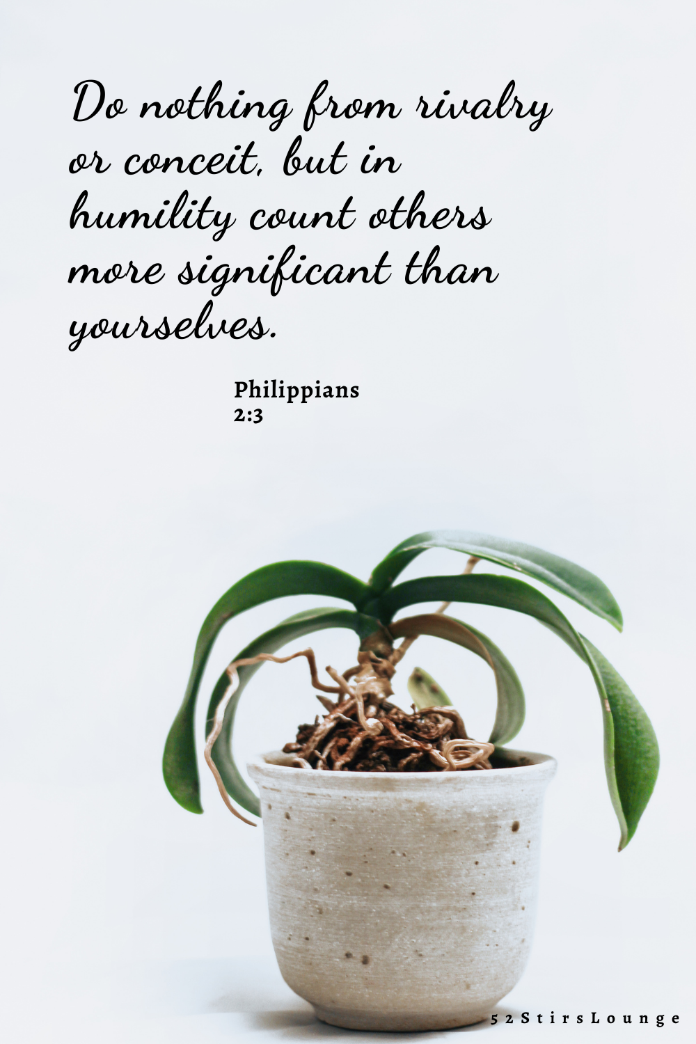 Humility brings Healthy Relationships - 52StirsLounge