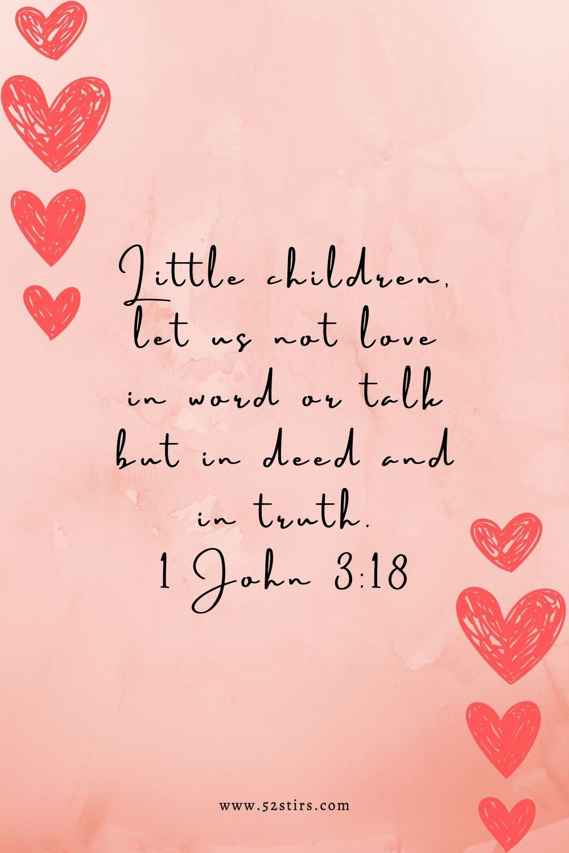 1 John 3:18 - 52Stirs.com