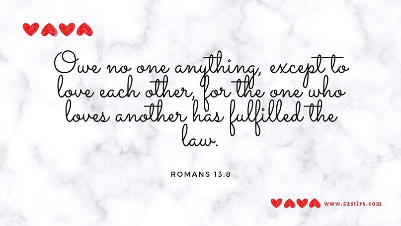 Sunday Verse – Romans 13:8 - 52StirsLounge