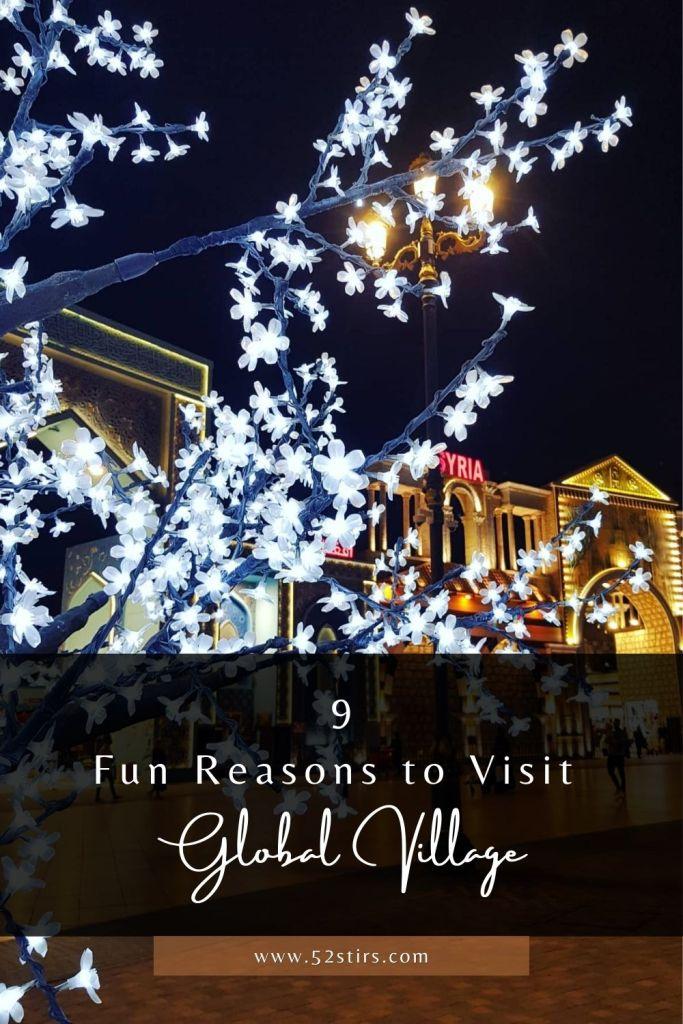 9 Fun Reasons to Visit Global Village - 52Stirs.com