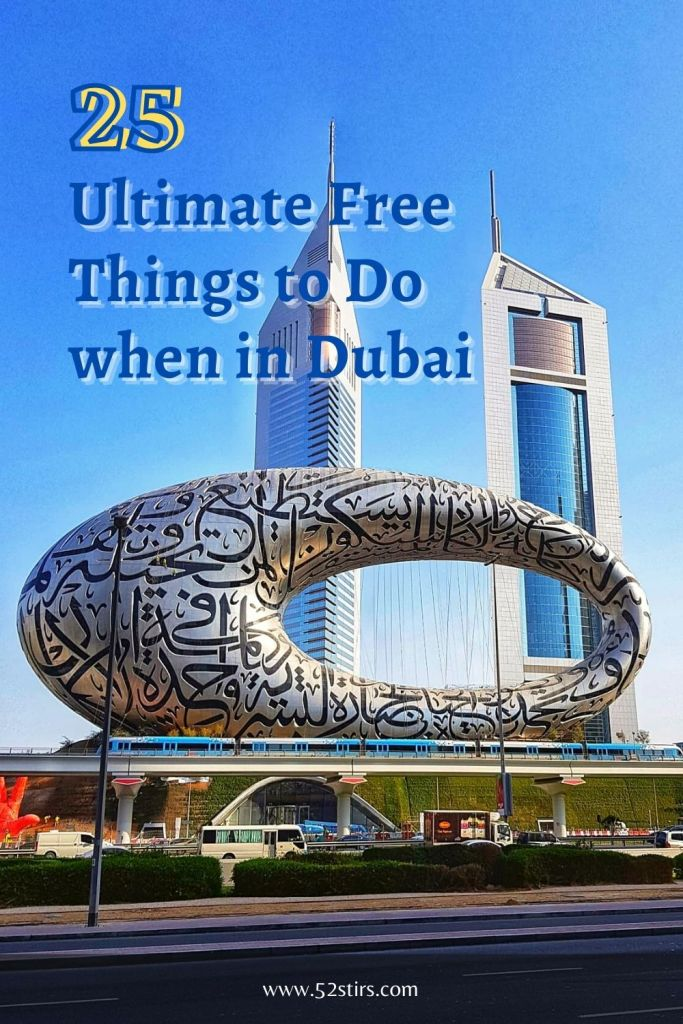 25 Ultimate Free Things to Do when in Dubai - 52StirsLounge