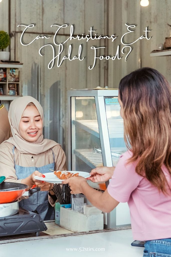 Can Christians Eat Halal Food? - 52Stirs.com