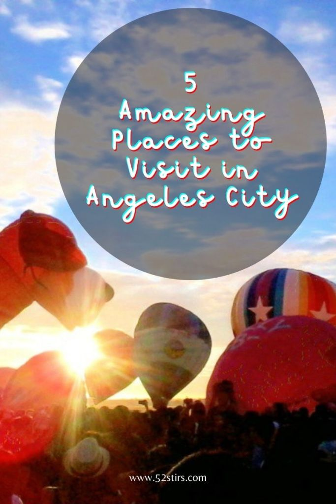 Places in Angeles City to Visit - 52Stirs.com