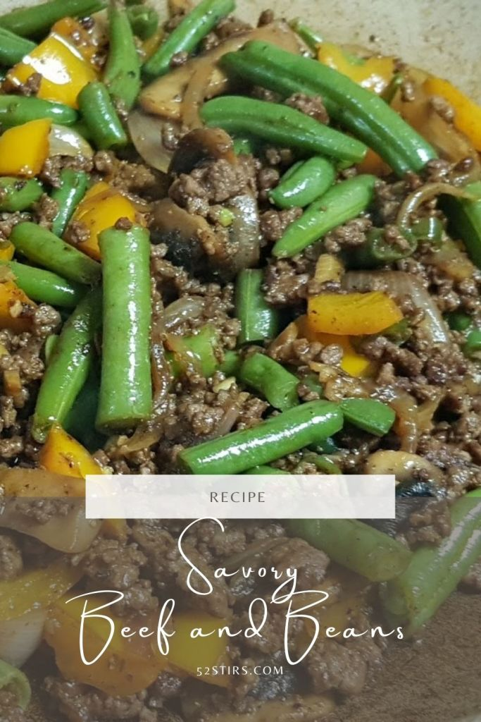 Savory Beef and Beans - 52stirs.com
