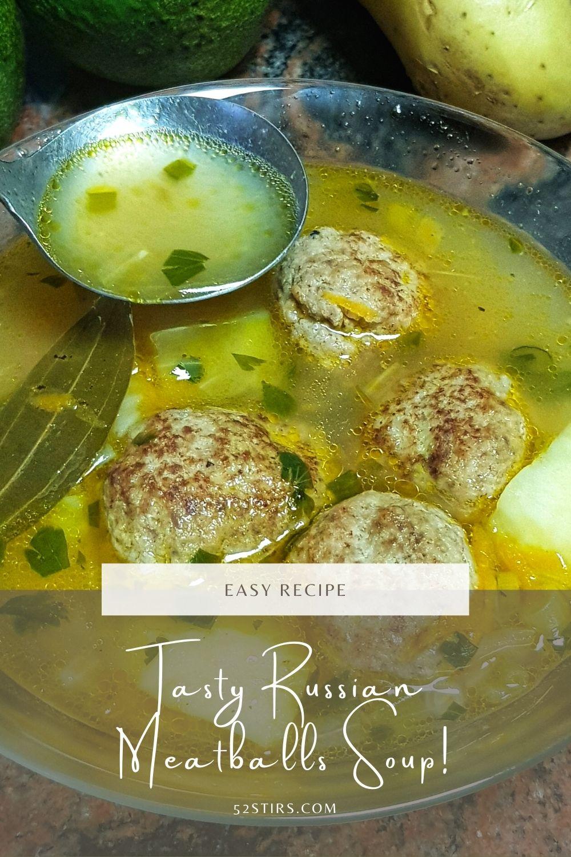 Tasty Russian Meatballs Soup - 52Stirs.com