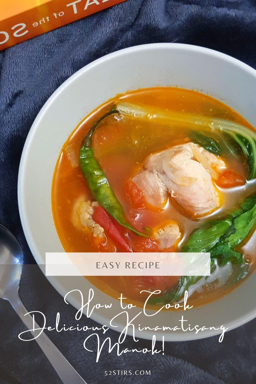 How to Cook Delicious Kinamatisang Manok - 52StirsLounge