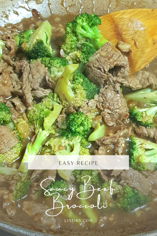 Saucy Beef Broccoli - 52Stirs.com