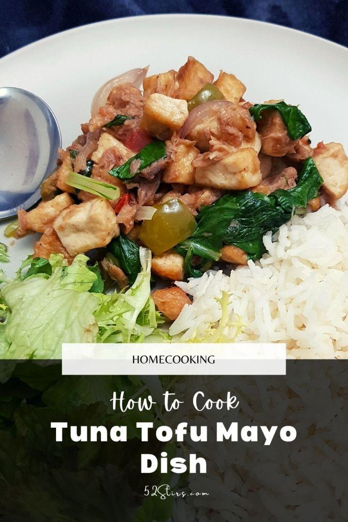 Tuna Tofu Mayo - 52StirsLounge